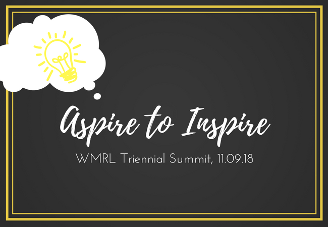 Aspire to Inspire - WMRL Summit 2018