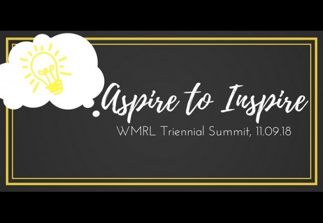 Aspire to Inspire - WMRL Summit 2018